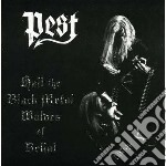 Hail the black metal wolves of belial cd musicale di Pest