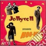 Presents hoo-dee-a-da - cd musicale di Jellyroll