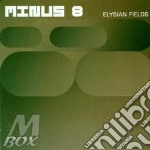 Elysian fields cd musicale di Minus 8