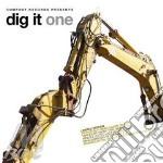 Dig it one cd musicale di Artisti Vari
