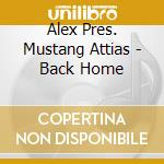 Back home cd musicale di Alex Attias