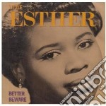 Better beware - cd musicale di Esther Little