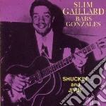 Shuckin' and jivin' - cd musicale di Slim gaillard & babs gonzales