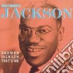 That's me - cd musicale di Bullmoose jackson & badman jac
