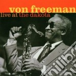 Live at the dakota cd musicale di Von Freeman