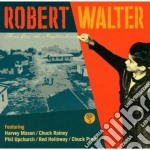 There goes neighborhood cd musicale di Robert Walter
