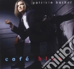CAFE BLUE cd musicale di PATRICIA BARBER