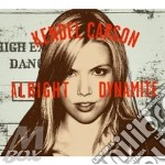 ALRIGHT DYNAMITE                          cd musicale di CARSON KENDEL