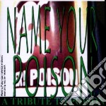 Name your poison - a tri cd musicale di Artisti Vari