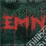 Deeper shade of grey cd musicale di Every mother s night