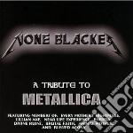 None blacker - a tribute cd musicale di Artisti Vari