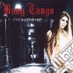 From the hip cd musicale di Tango Bang