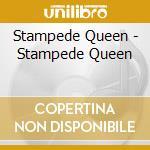 Stampede queen cd musicale di Queen Stampede