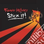 Stick it! cd musicale di Money Funny
