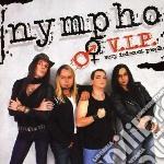 V.i.p. cd musicale di Nympho