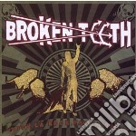 Viva la rock fantastico cd musicale di Teeth Broken