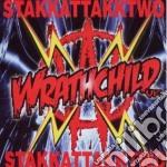Stakkattakktwo cd musicale di Wrathchild