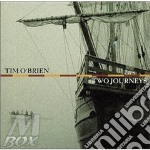 Two journey - cd musicale di O'brien Tim