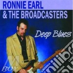 DEEP BLUES cd musicale di RONNIE EARL & THE BROADCASTERS