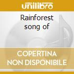 Rainforest song of cd musicale
