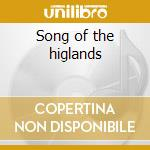 Song of the higlands cd musicale
