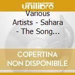 Sahara the song of the desert cd musicale