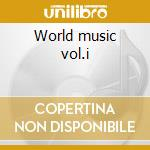 World music vol.i cd musicale