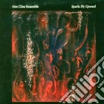 Sparks fly upwards cd musicale di Alex cline ensemble