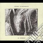 Jenny Schienman - 12 Songs cd musicale di Jenny Scheinman