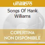 SONGS OF HANK WILLIAMS cd musicale di BUTLER - NELSON