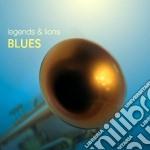 Blues cd musicale di Legends & lions