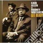 Get ready cd musicale di Carl allen & rodney