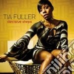 Tia Fuller - Decisive Steps cd musicale di Fuller Tia