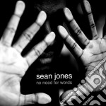 No need for words cd musicale di Sean Jones