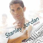 Friends cd musicale di Stanley Jordan