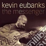 The messenger cd musicale di Kevin Eubanks