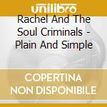 Rachel & the soul criminals