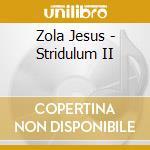 Stridulum ii cd musicale di Jesus Zola