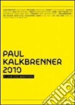 2010 - a live documentary cd musicale di KALKBRENNER, PAUL