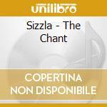 Sizzla - The Chant cd musicale di Sizzla