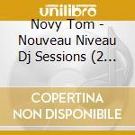 Tom novy-nouveau niveau cd musicale di Artisti Vari