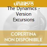 VERSION EXCURSIONS cd musicale di DYNAMICS