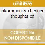 Funkommunity-chequered thoughts cd cd musicale di Funkommunity
