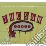 Tucson Songs - Various cd musicale di Artisti Vari