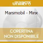 MINX cd musicale di MARSMOBIL