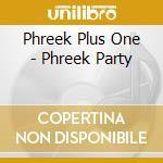 Phreek plus one