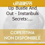 ISTANBUL'S SECRETS cd musicale di ARTISTI VARI