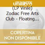 (LP VINILE) Floating world lp vinile di Zodiac free arts club