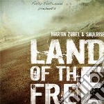 Land of the free cd musicale di Martin zobel & soulr