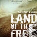 Martin Zobel & Soulrise - Land Of The Free cd musicale di Martin zobel & soulr
